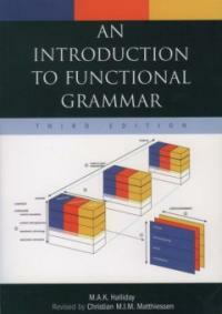 An introduction to functional grammar 3rd ed