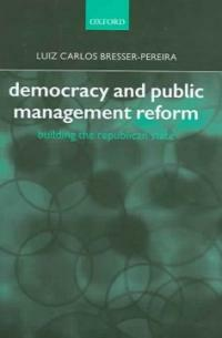 Democracy and public management reform : building the republican state