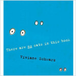 There Are No Cats in This Book (Paperback)