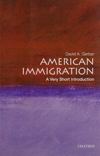 American Immigration: A Very Short Introduction (Paperback)