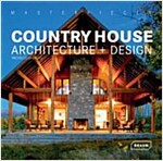 Masterpieces: Country House Architecture + Design (Hardcover)