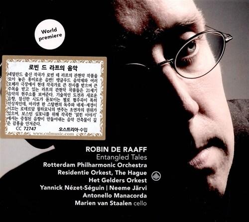 [수입] 로빈 드 라프 : 첼로 협주곡, 오케스트라를 위한 얽힌 이야기 & 교향곡 3번