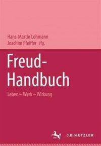 Freud-Handbuch : Leben-Werk-Wirkung