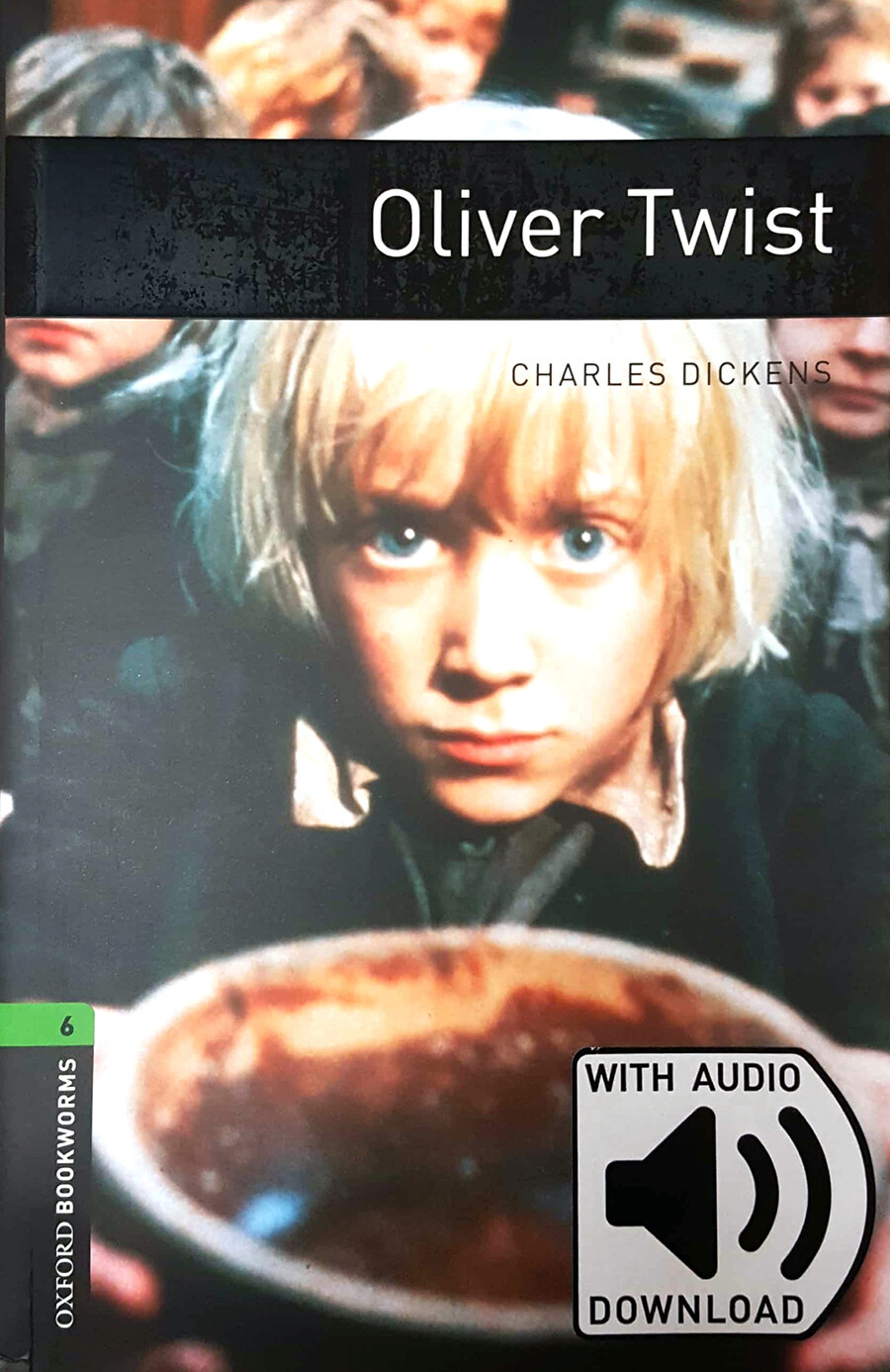 Oxford Bookworms Library: Level 6:: Oliver Twist audio pack (Package)