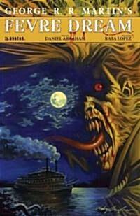 George R. R. Martins Fevre Dream (Hardcover, Limited, Signed)
