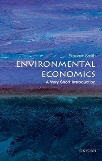Environmental Economics: A Very Short Introduction (Paperback)