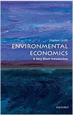 Environmental Economics: A Very Short Introduction (Paperback)