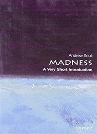 Madness: A Very Short Introduction (Paperback)