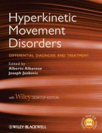 Hyperkinetic movement disorders : differential diagnosis and treatment