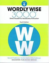 (4판)Wordly Wise 3000: StudentBook 6 (Paperback, 4th Edition)