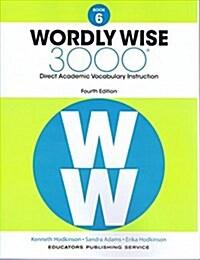 (4판)Wordly Wise 3000: StudentBook 6 (Paperback, 4th Edition)