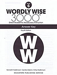 Wordly Wise 3000: Answer Key 6 (Paperback, 4th Edition)