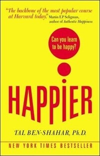 Happier: Can You Learn to Be Happy? (Paperback)