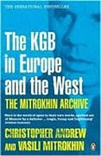 The Mitrokhin Archive : The KGB in Europe and the West (Paperback)