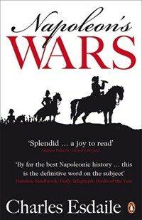 Napoleon's Wars : An International History, 1803-1815 (Paperback)