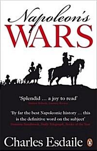 Napoleons Wars : An International History, 1803-1815 (Paperback)