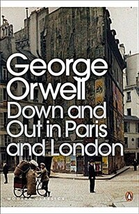 Down and Out in Paris and London (Paperback)