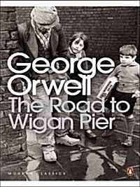 The Road to Wigan Pier (Paperback)