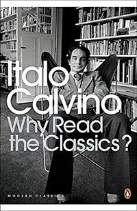 Why Read the Classics? (Paperback)