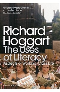 The Uses of Literacy : Aspects of Working-Class Life (Paperback)