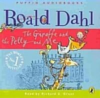The Giraffe and the Pelly and and Me (Audiobook, Unabridged)