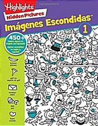 Hidden Pictures(r) Imagenes Escondidas(tm) 1 (Paperback)