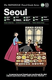 The Monocle Travel Guide to Seoul: The Monocle Travel Guide Series (Hardcover)