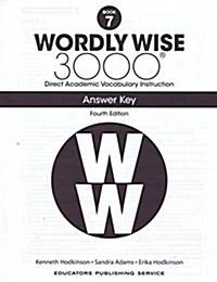 (4판)Wordly Wise 3000: Answer Key 7 (Paperback, 4th Edition)