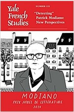 Yale French Studies, Number 133: `Detecting` Patrick Modiano: New Perspectives (Paperback)