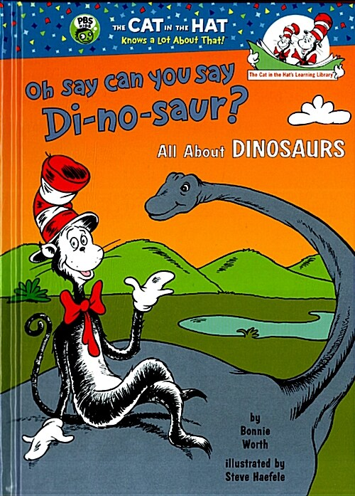 Oh Say Can You Say Di-No-Saur?: All about Dinosaurs (Hardcover)
