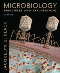 Microbiology : principles and explorations 7th ed