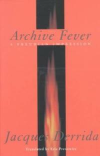 Archive fever : a Freudian impression
