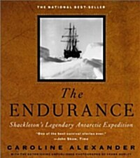 The Endurance: Shackletons Legendary Antarctic Expedition (Hardcover)