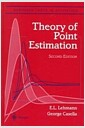 Theory of Point Estimation (Hardcover, 2nd, Subsequent)