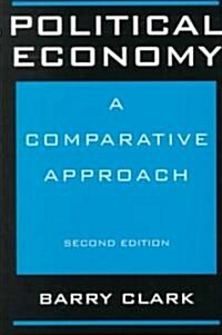Political Economy: A Comparative Approach, Second Edition (Paperback, 2)