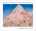 Georgia O'Keeffe and New Mexico: A Sense of Place (Hardcover)