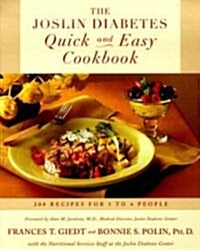 The Joslin Diabetes Quick and Easy Cookbook: 200 Recipes for 1 to 4 People (Paperback, Original)