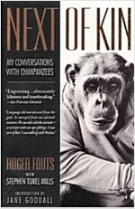 Next of Kin: My Conversations with Chimpanzees (Paperback)