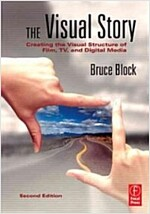 The Visual Story : Creating the Visual Structure of Film, TV and Digital Media (Paperback, 2 New edition)