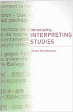 Introducing Interpreting Studies (Paperback)
