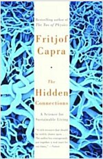 The Hidden Connections: A Science for Sustainable Living (Paperback)