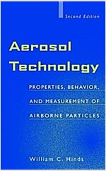 Aerosol Technology: Properties, Behavior, and Measurement of Airborne Particles (Hardcover, 2, Revised)