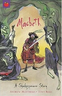 A Shakespeare Story: Macbeth (Paperback)