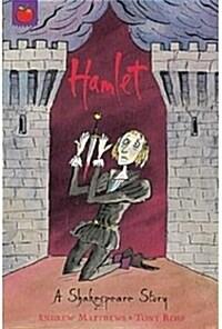 A Shakespeare Story: Hamlet (Paperback)