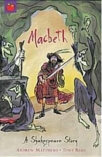 A Shakespeare Story: Macbeth (Paperback)