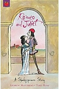 A Shakespeare Story: Romeo And Juliet (Paperback)