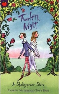A Shakespeare Story: Twelfth Night (Paperback)