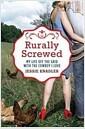 [중고] Rurally Screwed (Hardcover, 1st)