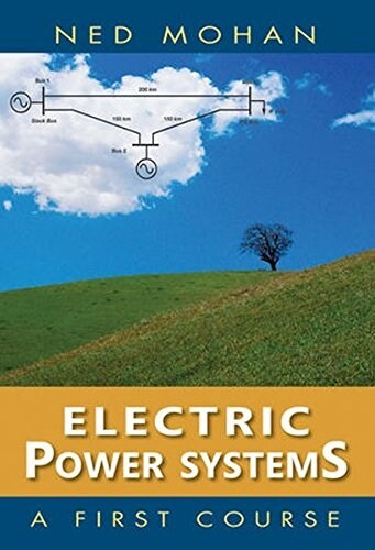 Electric Power Systems: A First Course (Hardcover)