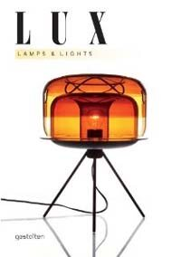 Lux: Lamps and Lights (Hardcover)